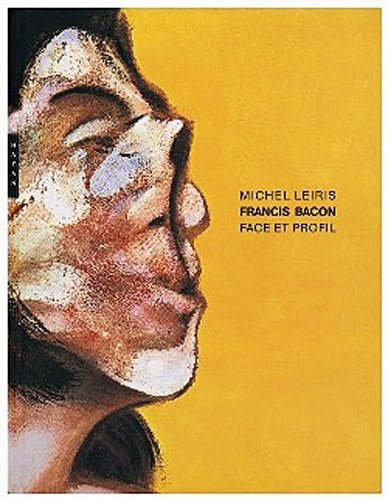 Francis Bacon (French Edition) (9782754103350) by MICHEL LEIRIS