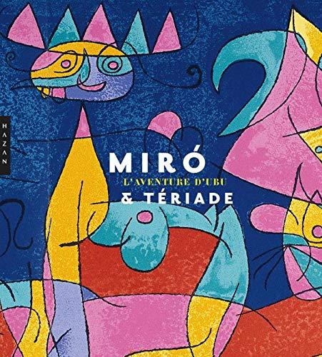 9782754104388: Miro & Tériade, l'aventure d'Ubu