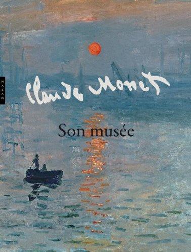 MONET, SON MUSÉE : LA COLLECTION INTIME: GOLDMAN NOÉMIE