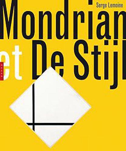 Mondrian et de Stijl: LEMOINE ( Serge )