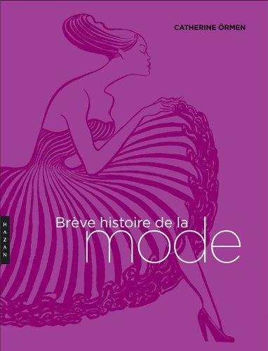 9782754105149: Br�ve histoire de la mode