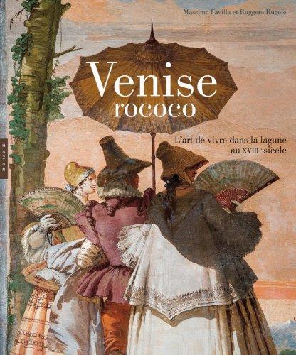 9782754105576: Venise Rococo. L'art de vivre dans la lagune