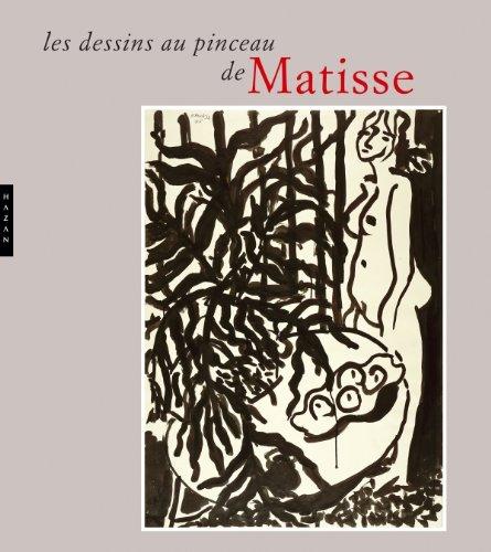 9782754105972: Les dessins au pinceau de Matisse