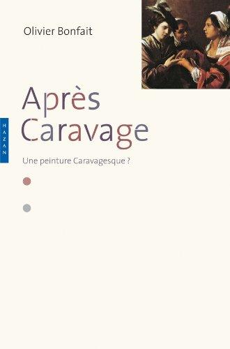 9782754106306: Après Caravage : Une peinture caravagesque ?