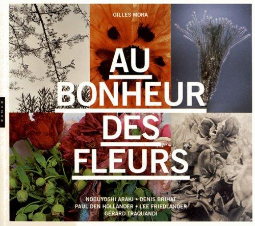 9782754106597: Au bonheur des fleurs