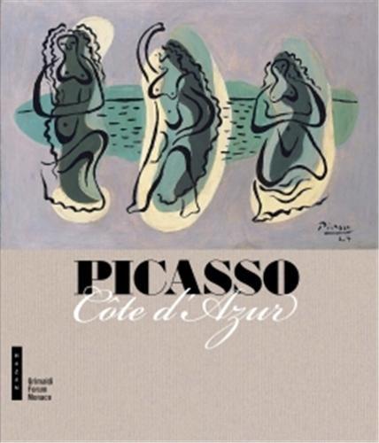 9782754107068: Picasso c�te d'Azur (Catalogues d'exposition)