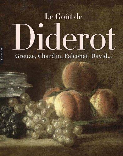 9782754107167: Le Goût de Diderot, Greuze, Chardin, Falconet, David... (Catalogues d'exposition)
