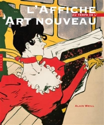 9782754107716: L'Affiche, au temps de l'Art nouveau
