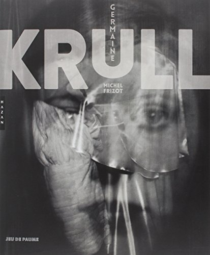 Germaine Krull (Catalogues d'exposition): Collectif