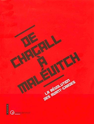 DE CHAGALL A MALÉVITCH, LA RÉVOLUTION DES: JEAN-LOUIS PRAT /