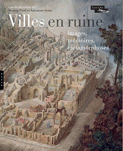 9782754108461: Villes en ruine : images, mémoires, métamorphoses