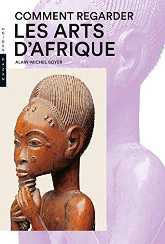 9782754110051: Comment regarder les arts d'Afrique Nouvelle Édition