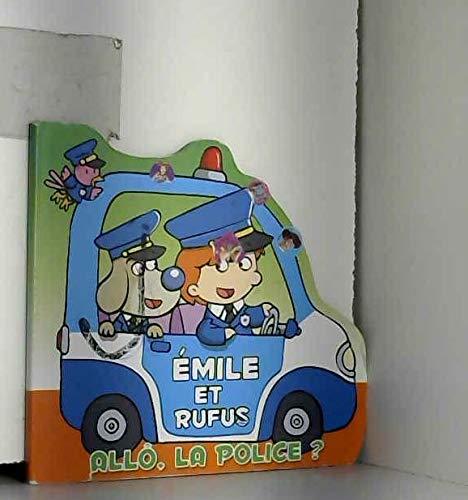 9782754207096: Emile et Rufus : Allô, la police?