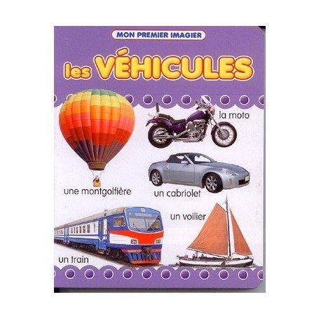 9782754207508: MON PREMIER IMAGIER : Les Véhicules
