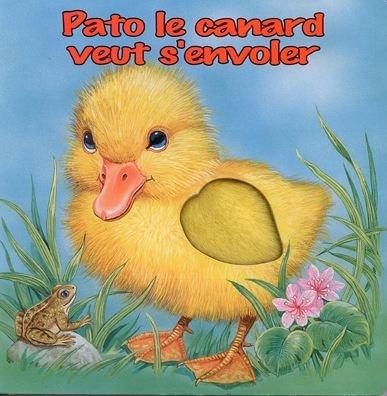 9782754208482: Pato le canard veut s'envoler