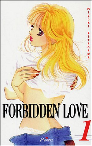 9782754500005: Forbidden Love, Tome 1 :