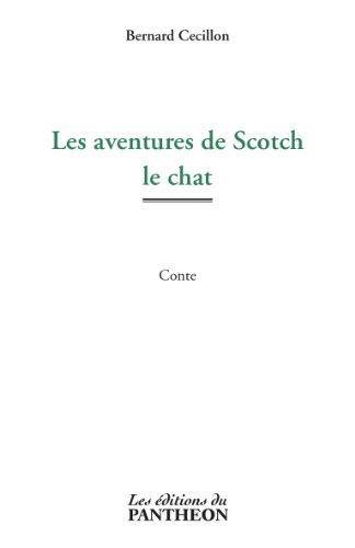 9782754711548: les aventures de Scotch le chat