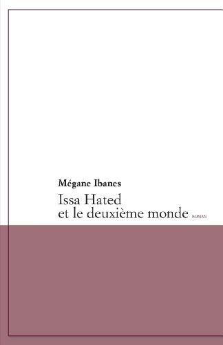 9782754711869: Issa Hated et le Deuxieme Monde