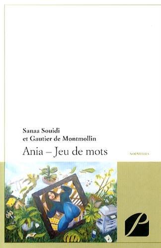 9782754713801: Ania - Jeu de Mots