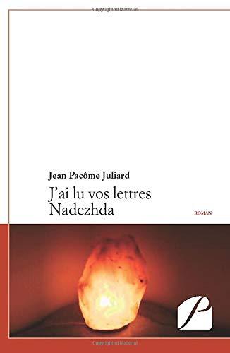 9782754719100: J'ai lu vos lettres Nadezhda