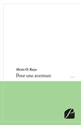 9782754722926: Pour une Aventure