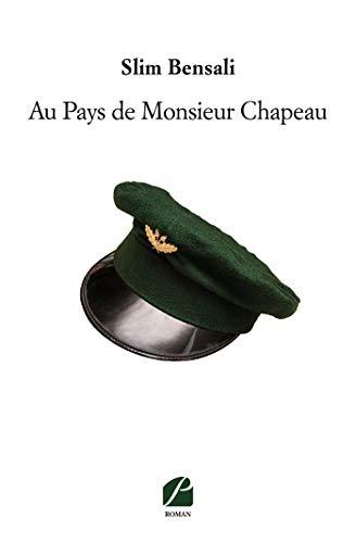 9782754750240: Au Pays de Monsieur Chapeau