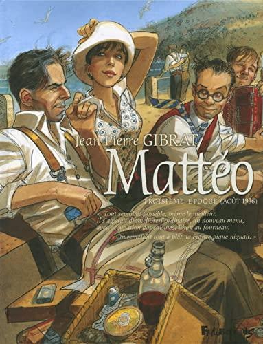 9782754801157: Mattéo (Tome 3-Troisième époque (Août 1936))