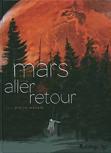 Mars aller-retour: Pierre Wazem