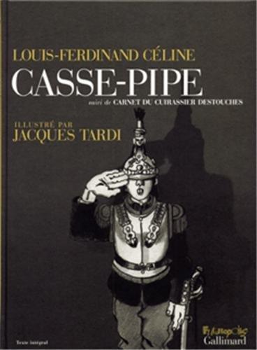 9782754801553: Casse-pipe / Carnet du cuirassier Destouches: 1