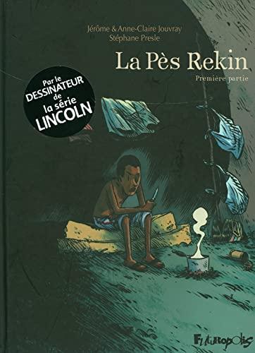 9782754801751: La Pès Rekin (Tome 1-Première partie)