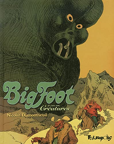 9782754801775: Big Foot (Tome 3-Cr�atures)
