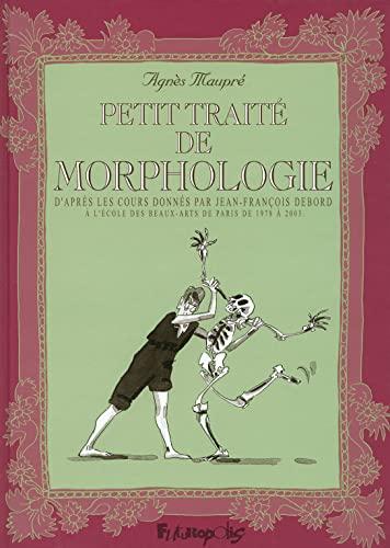 """""""petit traité de morphologie ; d'après les cours donnés par ..."""