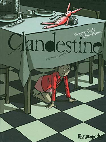 clandestine t.1: VIRGINIE CADY, MARC-RENIER