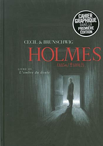 Holmes (Tome 3) - L'ombre du doute: Brunschwig, Luc, Cecil