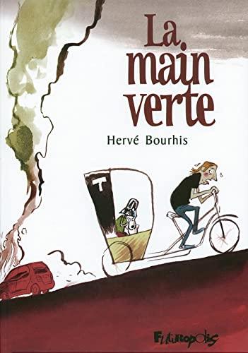 9782754802758: La main verte (French Edition)