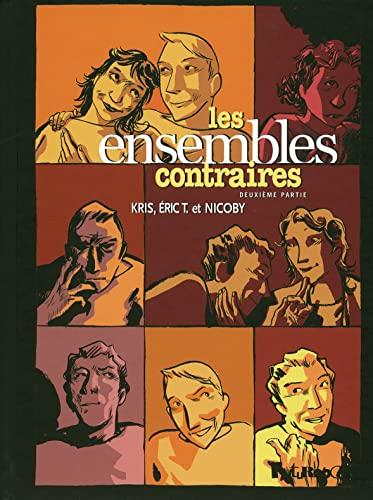 ENSEMBLES CONTRAIRES T02 (LES): KRIS