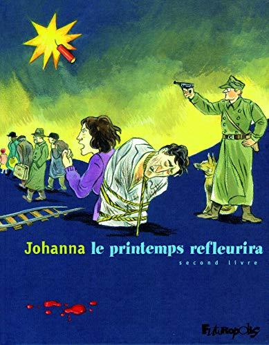 PRINTEMPS REFLEURIRA (LE) T.02: JOHANNA