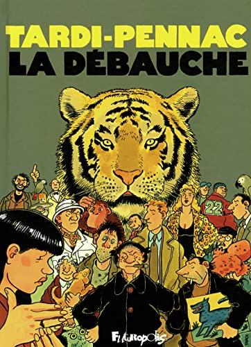 9782754803304: La débauche: 1 (Albums)