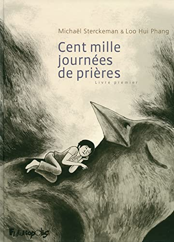 Cent mille journees de prieres (French Edition): Michaël Sterckeman