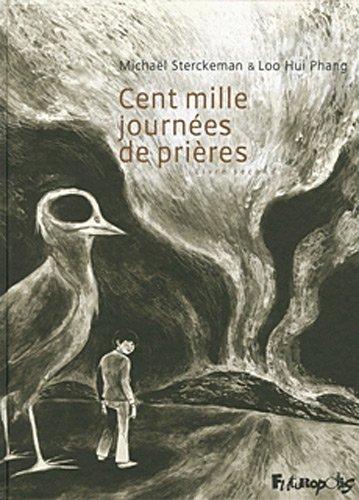 cent mille journées de prières t.2: Ariane Mathieu