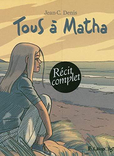 9782754805926: Tous � Matha: R�cit complet