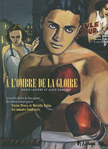 À l'ombre de la gloire: Aude Samama, Denis Lapière