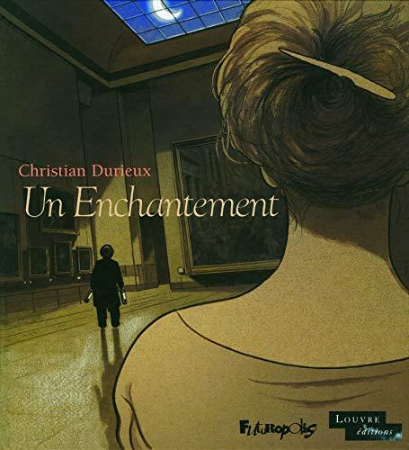 Un Enchantement: Christian Durieux