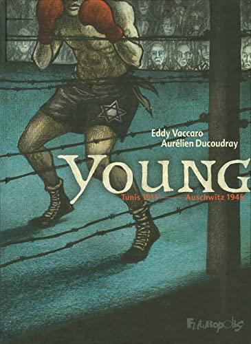 YOUNG PEREZ TUNIS 1911, AUSCHWITZ 1945: VACCARO EDDY