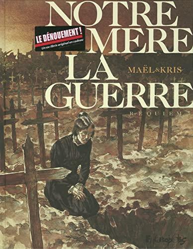 9782754807524: Notre m�re la guerre, tome 4 : Requiem