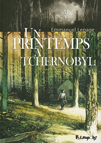 9782754807746: Un printemps à Tchernobyl (Albums)