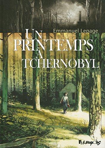 9782754807746: Un printemps � Tchernobyl (Albums)
