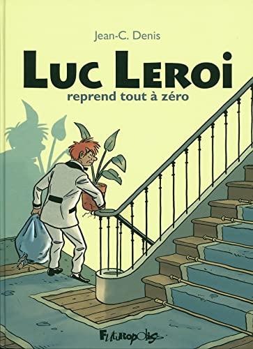 9782754808859: Luc Leroi reprend tout à zéro: L'intégrale