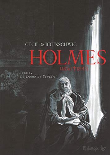 Holmes (Tome 4-La Dame de Scutari): (1854/: Cecil, Brunschwig,Luc