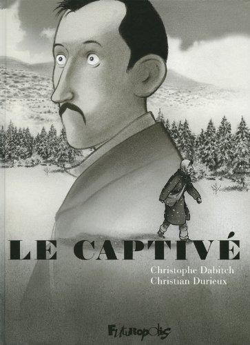 CAPTIVÉ (LE) - DABITCH CHRISTOPHE